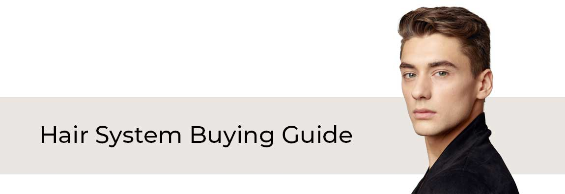 hair system buying guide